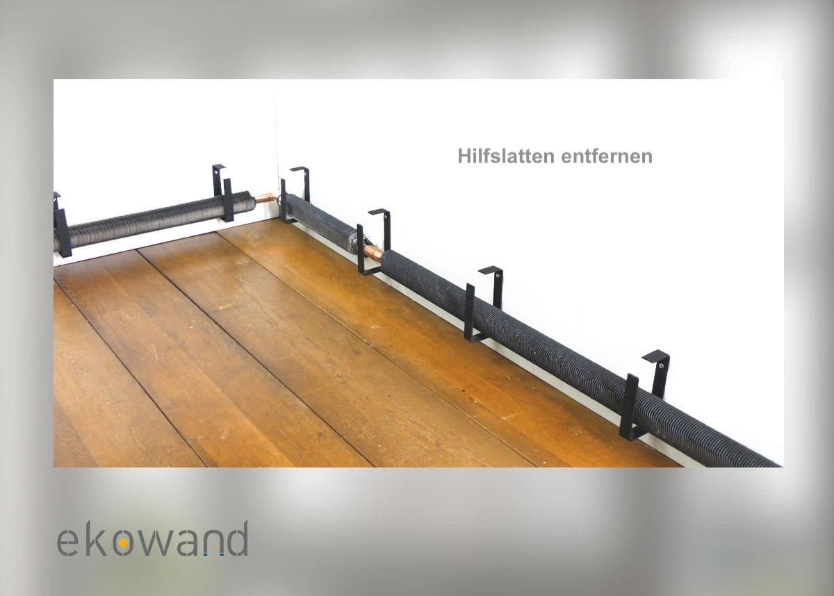Ekowand Heizleisten für bestes Wohnklima und Heizkosten sparen Killus-Technik.de Montage Heizleisten Hilfslatten entfernen